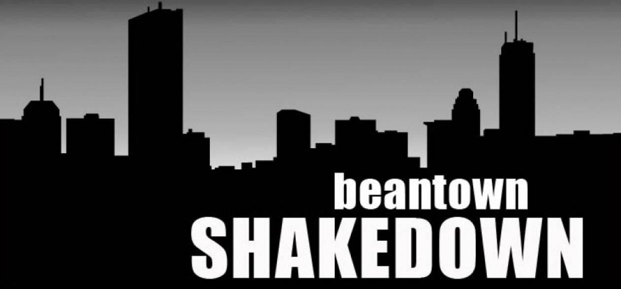 Beantown Shakedown